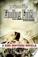 Finally Finding Faith