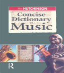 The Hutchinson Concise Dictionary of Music [Pdf/ePub] eBook