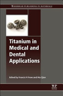 Titanium in Medical and Dental Applications