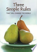 Three Simple Rules That Will Change the World Book