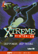 X Games Xtreme Mysteries Book #1: Deep Powder, Deep Trouble