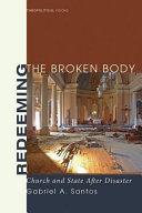 Redeeming the Broken Body