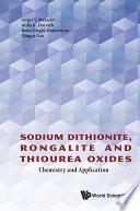 Sodium Dithionite  Rongalite and Thiourea Oxides