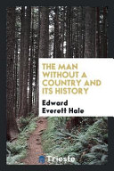 The Man Without A Country and Its History