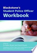 Blackstone's Student Police Officer Workbook 2010