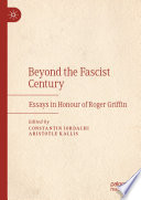 Beyond the Fascist Century