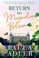 Return to Magnolia Bloom