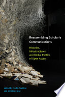 Reassembling Scholarly Communications Book