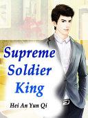 Supreme Soldier King Book
