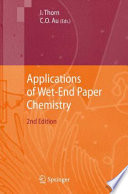 Applications Of Wet End Paper Chemistry