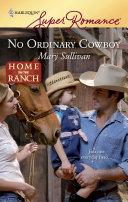 No Ordinary Cowboy