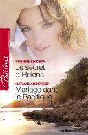 Le secret d'Helena - Mariage dans le Pacifique (Harlequin Passions)