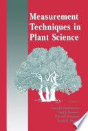 Measurement Techniques in Plant Science