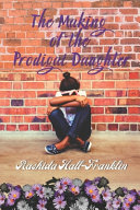 The Making of the Prodigal Daughter