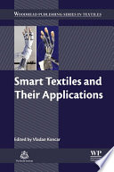 """Smart Textiles and Their Applications"" by Vladan Koncar"