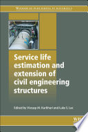 Service Life Estimation and Extension of Civil Engineering Structures Book
