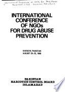 International Conference of NGOs for Drug Abuse Prevention, Karachi, Pakistan, August 20-25, 1988