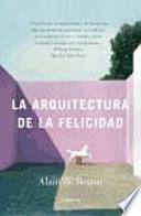 La arquitectura de la felicidad