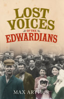 Lost Voices of the Edwardians: 1901–1910 in Their Own Words [Pdf/ePub] eBook