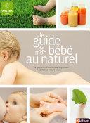 Le guide de mon bébé au naturel (0-2 ans) Pdf/ePub eBook