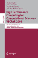 High Performance Computing for Computational Science   VECPAR 2004