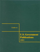 Guide To U S Government Publications 2003