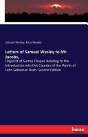 Letters Of Samuel Wesley To Mr Jacobs