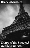 Pdf Diary of the Besieged Resident in Paris Telecharger