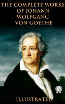 Pdf The Complete Works of Johann Wolfgang von Goethe (illustrated) Telecharger