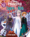 Disney Frozen 2: Explore the North