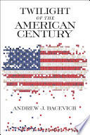 Twilight of the American Century Book PDF