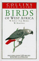 A Field Guide to the Birds of West Africa