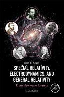 Special Relativity, Electrodynamics, and General Relativity