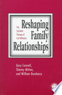 Reshaping Family Relationships