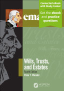 Emanuel Law Outlines for Wills  Trusts  and Estates