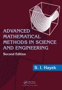 Advanced Mathematical Methods in Science and Engineering  Second Edition