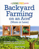 Backyard Farming on an Acre (more Or Less) Book Cover
