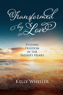 Transformed by Love Book