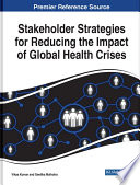 Stakeholder Strategies for Reducing the Impact of Global Health Crises Book