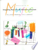 Integrating Music Into The Elementary Classroom Media Edition Book