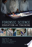 Forensic Science Education and Training