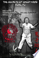 The Secrets of Ghost Hand Kung Fu Levels 4-6