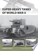 Super heavy Tanks of World War II