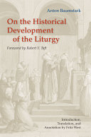 On the Historical Development of the Liturgy