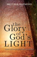 The Glory of God s Light  Connect with God Through His Light  Love  and Word