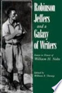 Robinson Jeffers and a Galaxy of Writers  : Essays in Honor of William H. Nolte