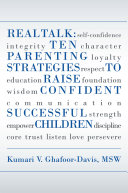 Real Talk  Ten Parenting Strategies to Raise Confident Successful Children