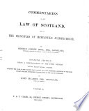 Commentaries on the Law of Scotland, and on the Principles of Mercantile Jurisprudence