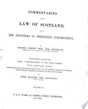Commentaries+on+the+Law+of+Scotland%2C+and+on+the+Principles+of+Mercantile+Jurisprudence