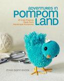 Adventures in Pompom Land